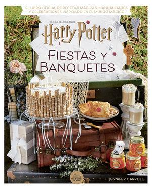 HARRY POTTER: FIESTAS Y BANQUETES