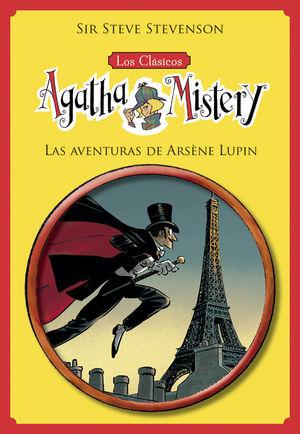 LOS CLÁSICOS DE AGATHA MISTERY 2. LAS AVENTURAS DE ARSÈNE LUPIN