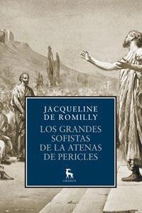 LOS GRANDES SOFISTAS DE LA ATENAS DE PERICLES