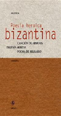 POESIA HEROICA BIZANTINA
