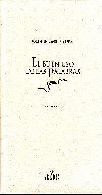 BUEN USO DE LAS PALABRAS, EL
