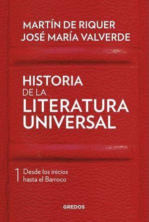 HISTORIA DE LA LITERATURA UNIVERSAL VOLUMEN 1