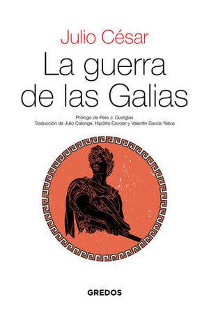LA GUERRA DE LAS GALIAS