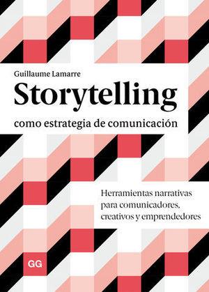 STORYTELLING: COMO ESTRATEGIA DE COMUNICACION