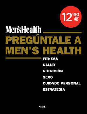 PREGUNTALE A MEN´S HEALTH