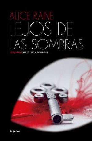 LEJOS DE LAS SOMBRAS