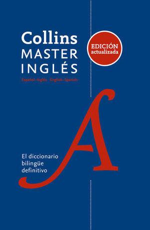 DICCIONARIO COLLINS MASTER ESPAÑOL - INGLES, INGLES - ESPAÑOL ED. 2017