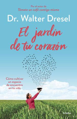 EL JARDIN DE TU CORAZON