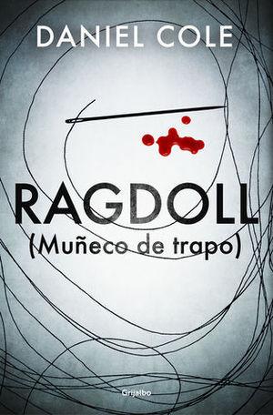 RAGDOLL  ( MUÑECO DE TRAPO )
