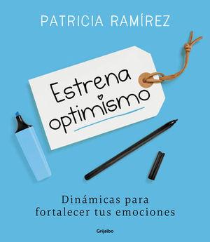 ESTRENA OPTIMISMO DINÁMICAS PARA FORTALECER TUS EMOCIONES