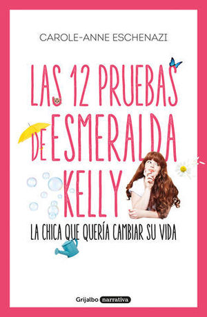 LAS 12 PRUEBAS DE ESMERALDA KELLY LA CHICA QUE QUERÍA CAMBIAR SU VIDA