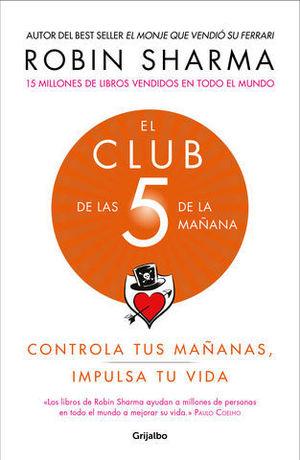EL CLUB DE LAS 5 DE LA MAÑANA CONTROLA TUS MAÑANAS, IMPULSA TU VIDA