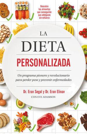 LA DIETA PERSONALIZADA UN PROGRAMA PIONERO Y REVOLUCIONARIO PARA PERDE