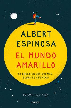 EL MUNDO AMARILLO ( EDICIÓN ILUSTRADA CONMEMORATIVA 15 ANIVERSARIO )
