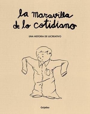 LA MARAVILLA DE LO COTIDIANO