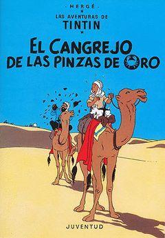 TINTIN Y EL CANGREJO DE LAS PINZAS DE ORO