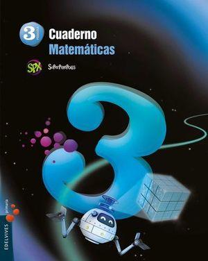 CUADERNO MATEMATICAS 3º EP SUPERPIXEPOLIS 3º TRIMESTRE ED. 2014
