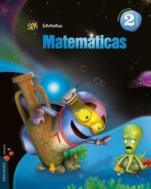 MATEMATICAS 2º EP SUPERPIXEPOLIS ED. 2015