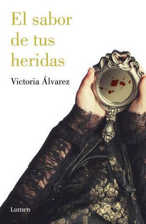 EL SABOR DE TUS HERIDAS