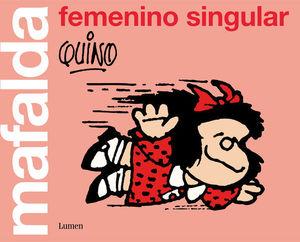 MAFALDA: FEMENINO SINGULAR.