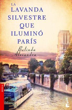 LA LAVANDA SILVESTRE QUE ILUMINO PARIS