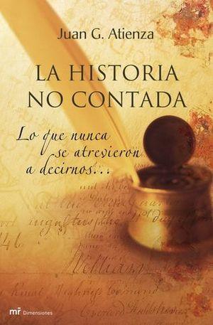 HISTORIA NO CONTADA, LA
