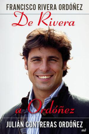 DE RIVERA A ORDOÑEZ