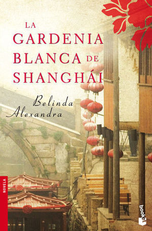 LA GARDENIA BLANCA DE SHANGHAI