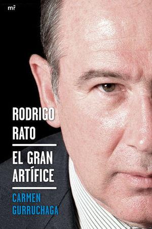 RODRIGO RATO EL GRAN ARTIFICE