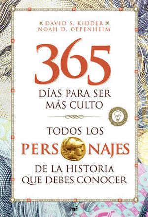 365 DIAS PARA SER MAS CULTO TODOS LOS PERSONAJES DE LA HISTORIA QUE DE