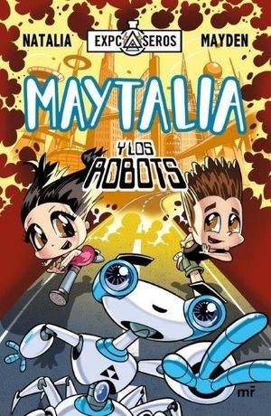 MAYTALIA Y LOS ROBOTS