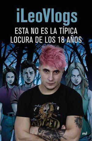 ESTA NO ES LA TIPICA LOCURA DE LOS 18 AÑOS