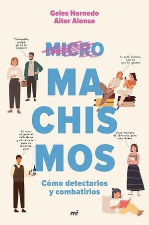 MICROMACHISMOS.  COMO DETECTARLOS Y COMBATIRLOS