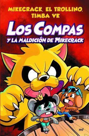 LOS COMPAS Y LA MALDICION DE MIKECRACK