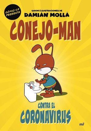 CONEJO-MAN CONTRA EL CORONAVIRUS.