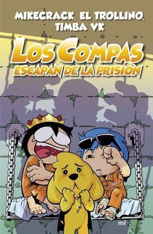 LOS COMPAS ESCAPAN DE PRISION (CARTONE)
