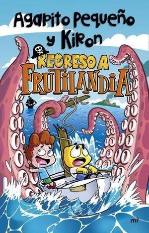 REGRESO A FRUTILANDIA