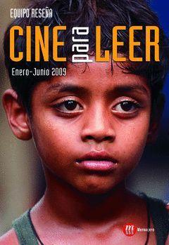 CINE PARA LEER ENERO-JUNIO 2009