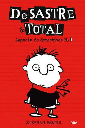 DESASTRE & TOTAL AGENCIA DE DETECTIVES Nº 1