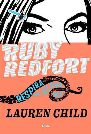 RUBY REDFORT RESPIRA POR ULTIMA VEZ