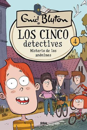 LOS CINCO DETECTIVES 4 MISTERIO DE LOS ANONIMOS