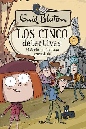 LOS CINCO DETECTIVES.  MISTERIO EN LA CASA ESCONDIDA