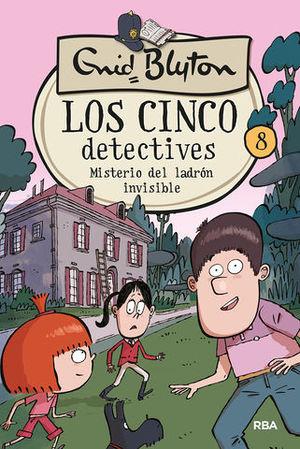 LOS 5 DETECTIVES 8: MISTERIO DEL LADRÓN INVISIBLE.