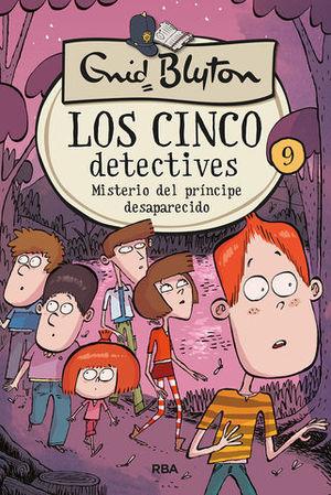 LOS CINCO DETECTIVES.  MISTERIO DEL PRINCIPE DESAPARECIDO