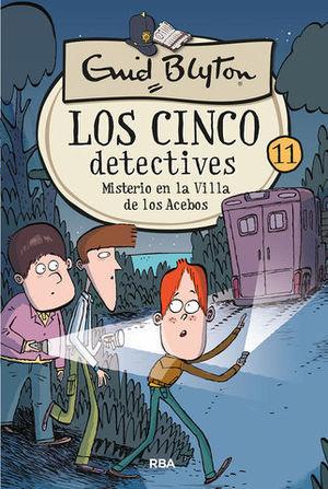 LOS CINCO DETECTIVES.  MISTERIO EN LA VILLA DE LOS ACEBOS
