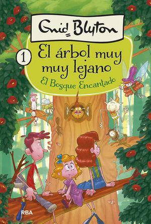 EL ARBOL MUY  MUY LEJANO 1 EL BOSQUE ENCANTADO