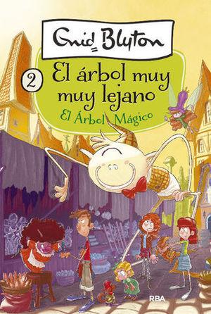 EL ARBOL MUY LEJANO.  EL ARBOL MAGICO