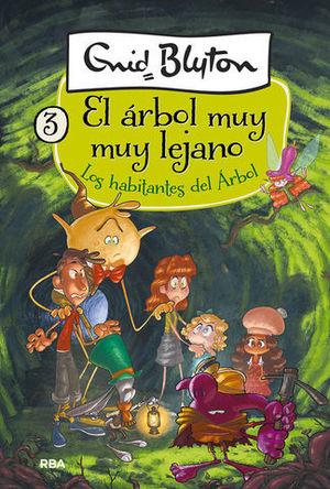 LOS HABITANTES DEL ÁRBOL LEJANO. EL ÁRBOL MUY MUY LEJANO 3
