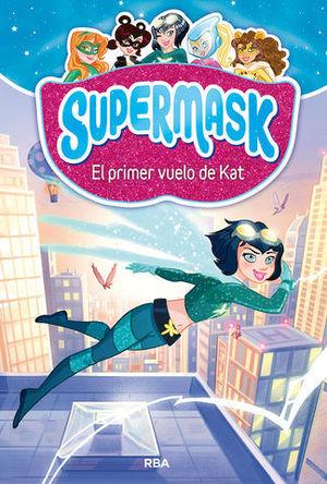 SUPERMASK.  EL PRIMER VUELO DE KAT