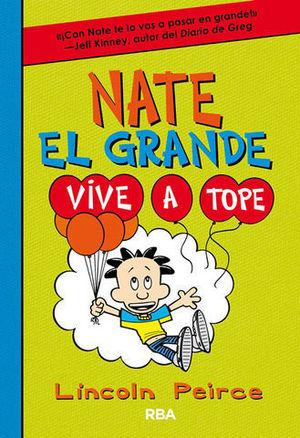 NATE EL GRANDE.  VIVE A TOPE